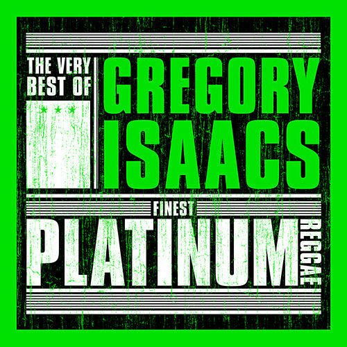 Finest Platinum Reggae: The Very Best of Gregory Isaacs von Gregory Isaacs