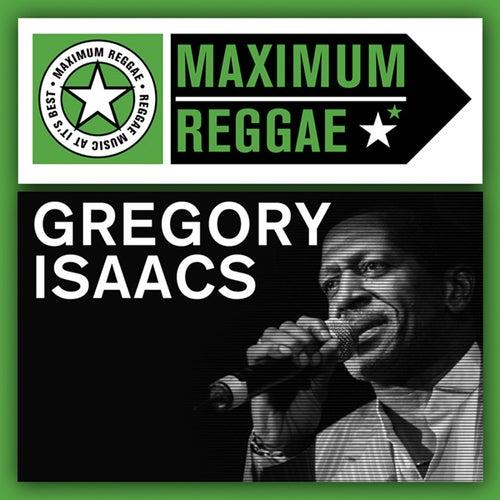 Maximum Reggae by Gregory Isaacs