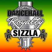 Dancehall Royalty, Vol. 1 by Sizzla