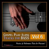 Gospel Play-Along Tracks for Bass Vol. 6 by Fruition Music Inc.