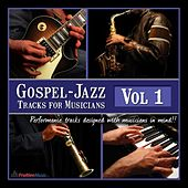 Gospel-Jazz Play-Along Tracks for Musicians Vol.1 by Fruition Music Inc.