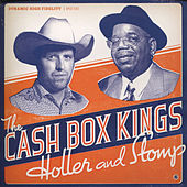 Holler and Stomp by Cash Box Kings
