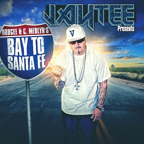 Jay Tee Presents Bay To Santa Fe by Various Artists