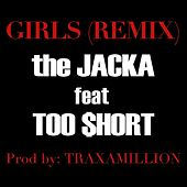Girls Remix (ft. Too $hort) - Single by The Jacka