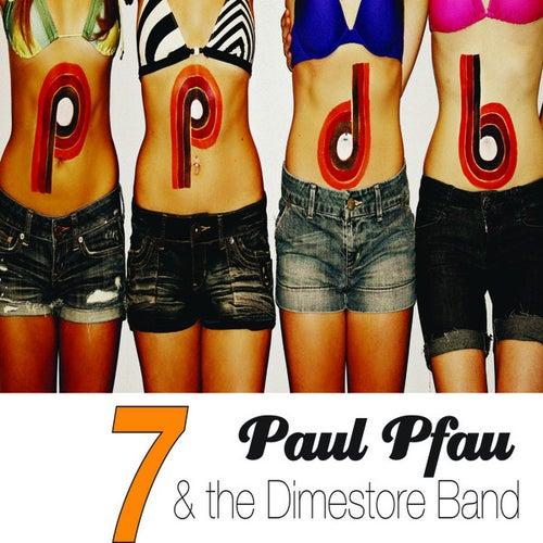 7 by Paul Pfau