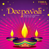 Deepavali Mantras For Awarness Of The Of The Inner Light by Various Artists