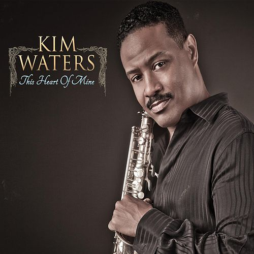 This Heart Of Mine by Kim Waters