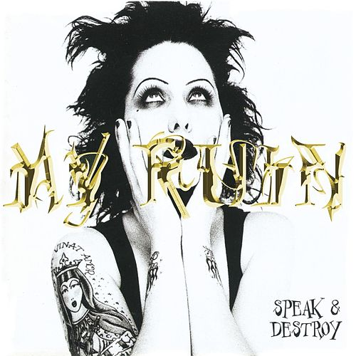 Speak & Destroy by My Ruin