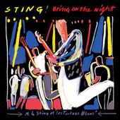 Bring On The Night by Sting