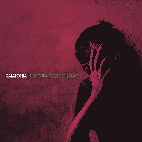 The Great Cold Distance by Katatonia