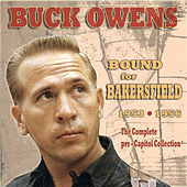 Bound For Bakersfield by Buck Owens