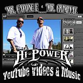 Youtube Videos and Music by Mr. Capone-E