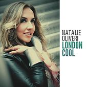 London Cool by Natalie Oliveri