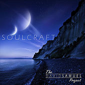 Soulcraft by The David Samuel Project