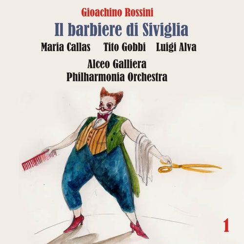 Rossini: Il barbiere di Siviglia (Callas, Gobbi,  Alva, Galliera) [1957] Volume 1 by Various Artists