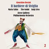 Rossini: Il barbiere di Siviglia (Callas, Gobbi, Alva, Galliera) [1957] Volume 2 by Maria Callas