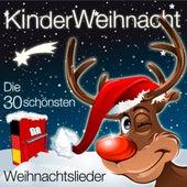 Kinder Weihnacht - Die 30 schönsten Weihnachtslieder für Kinder by Kinder Lieder