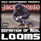Definition of Real Looms (Holic Entertainment Presents) by Relly Rel