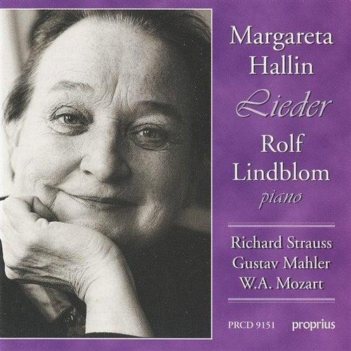 Strauss, R. / Mahler / Mozart: Lieder by Margareta Hallin
