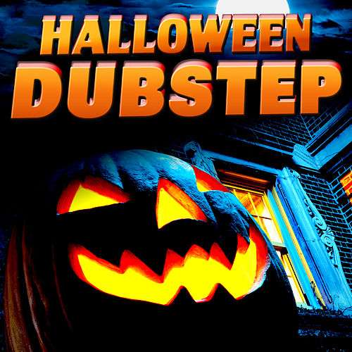 Halloween Dubstep by Various Artists