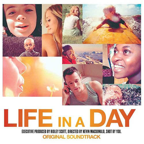 Life In A Day OST by Various Artists