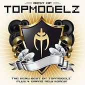 Best Of Topmodelz (DJ Edition) by Topmodelz