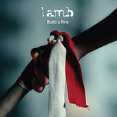 Build a Fire - EP by Lamb