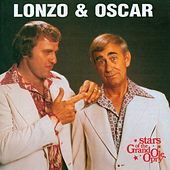 Lonzo & Oscar: Stars of the Grand Ole Opry by Lonzo & Oscar