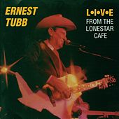 Live From The Lonestar Cafe by Ernest Tubb
