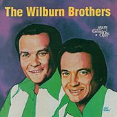 The Wilburn Brothers: Stars of the Grand Ole Opry by Wilburn Brothers