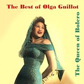 The Best of Olga Guillot by Olga Guillot