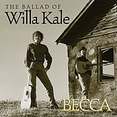 The Ballad of Willa Kale by Becca