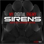 Sirens by My Digital Enemy