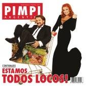 Estamos Todos Locos by Pimpinela