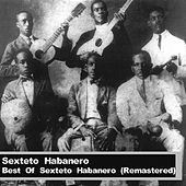 Best Of Sexteto Habanero (Remastered) by Sexteto Habanero