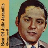 Best Of Julio Jaramillo (Remastered) by Julio Jaramillo