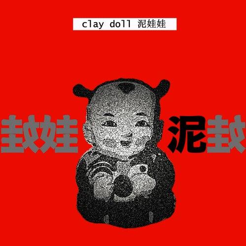 Clay Doll (Ni Wa Wa) - Single by The Shanghai Restoration Project