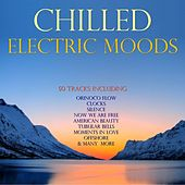 Chilled Electric Moods by Various Artists