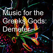 Music for the Greeks Gods: Ares by Various Artists