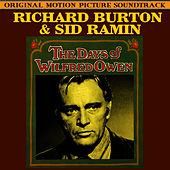 The Days Of Wilfred Owen (Original Soundtrack) by Richard Burton