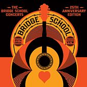The Bridge School Concerts 25th Anniversary Edition von Various Artists
