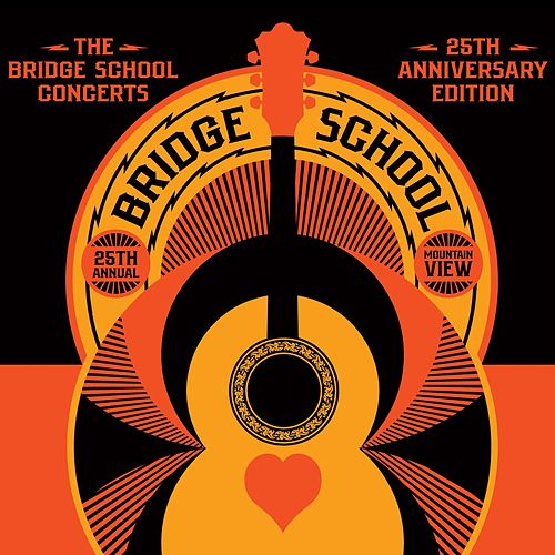 The Bridge School Concerts 25th Anniversary Edition by Various Artists
