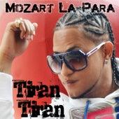 Tiran Tiran by Mozart La Para