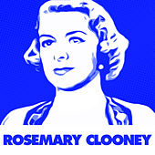 Come On-A My House by Rosemary Clooney