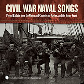 Civil War Naval Songs by Various Artists