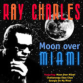 Moon Over Miami by Ray Charles