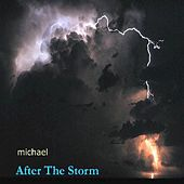 After the Storm by Michael (1)