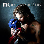 Madison Rising by Madison Rising