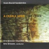 Sven-David: A Cradle Song - The Tyger von Eric Ericson