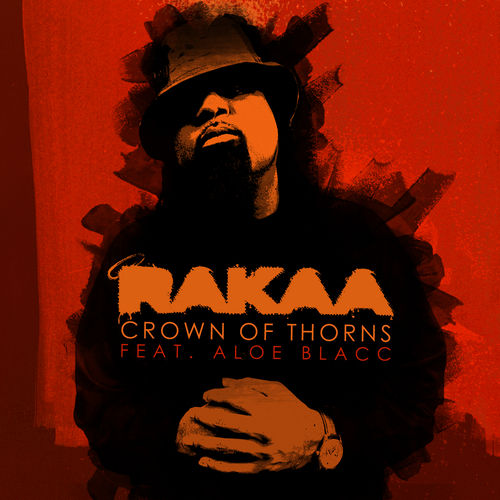 Crown Of Thorns by Rakaa